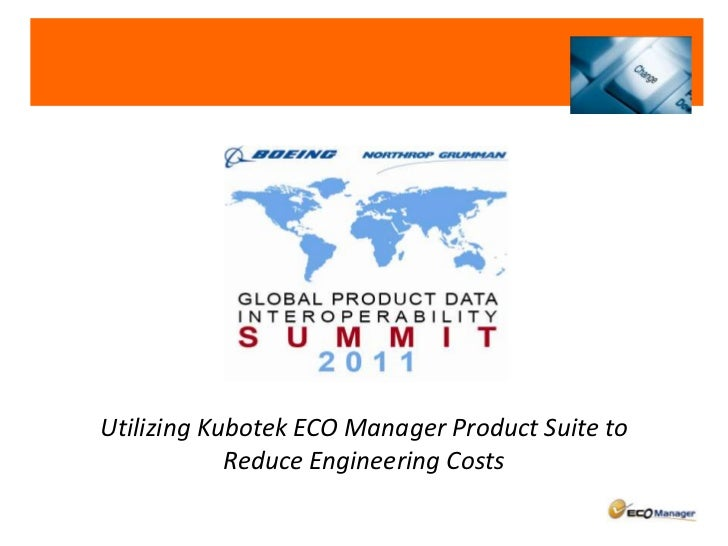 Utilizing Kubotek ECO Manager Product Suite to Reduce Engineering Costs