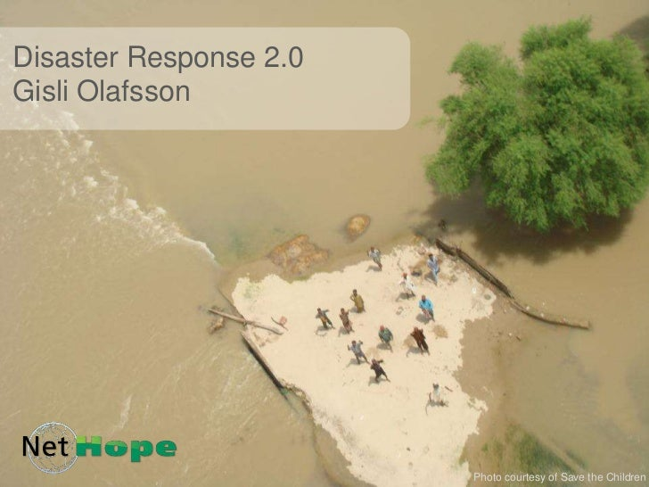 Disaster Response 2.0Gisli Olafsson<br />Photo courtesy of Save the Children<br />