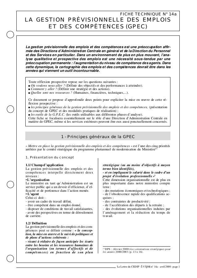 FICHE TECHNIQUE N° 14a LA GESTION PRÉVISIONNELLE DES EMPLOIS ET DES COMPÉTENCES (GPEC) La Lettre du CEDIP -En lignes n° 14...