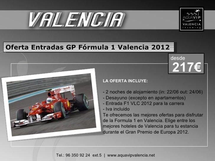 Oferta Entradas GP Fórmula 1 Valencia 2012                                                                   desde        ...