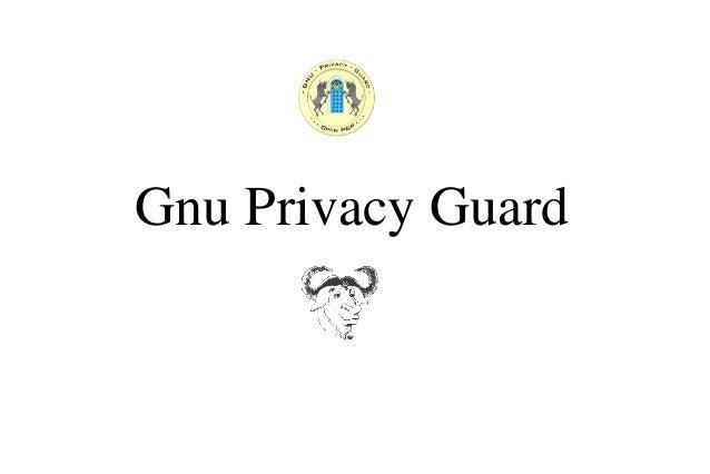 Gnu Privacy Guard - Intro