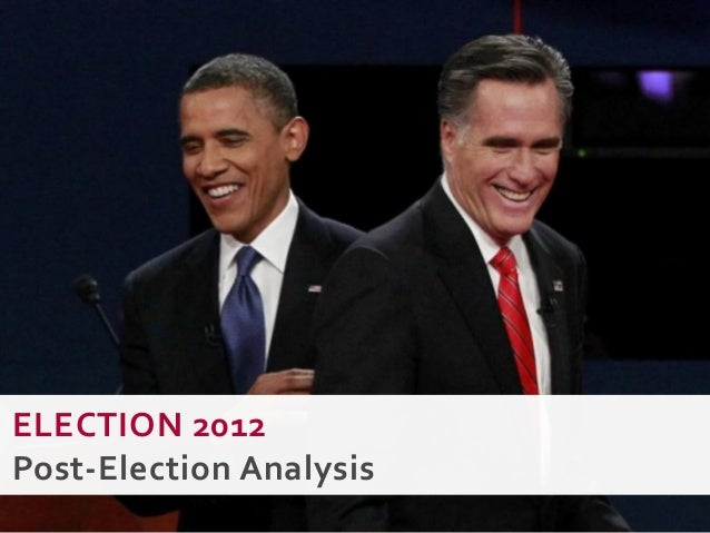 ELECTION 2012Post-Election Analysis