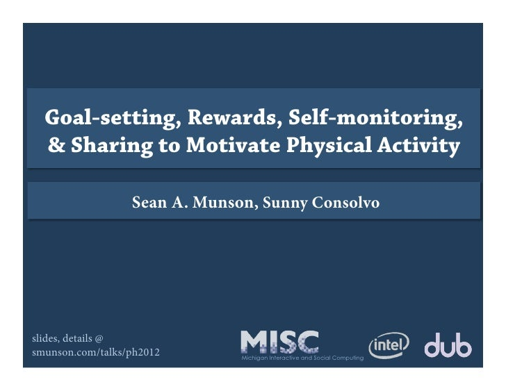Exploring Goal-setting, Rewards, Self-monitoring, and Sharing to Motivate Physical Activity