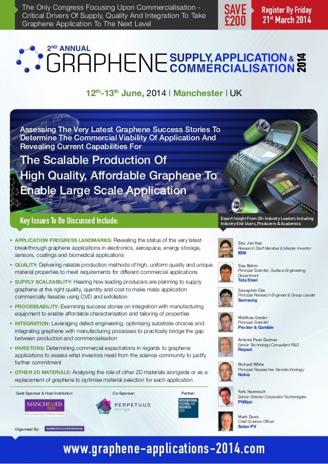 The Only Congress Focusing Upon Commercialisation Critical Drivers Of Supply, Quality And Integration To Take Graphene App...