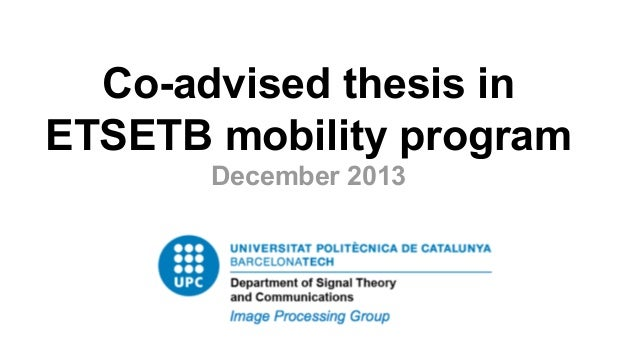 Co-advised thesis in ETSETB mobility program December 2013