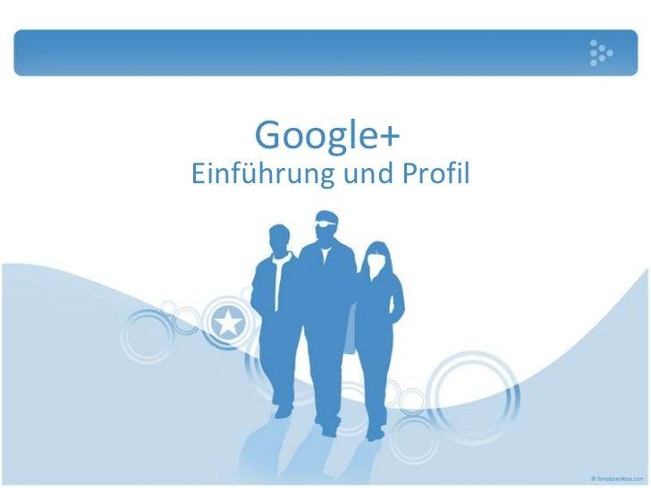 Google+Einführung und Profil