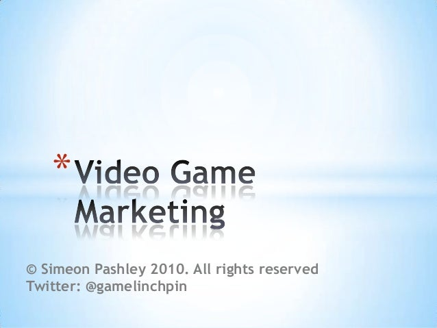 Video Game Marketing - Game Software Project Management