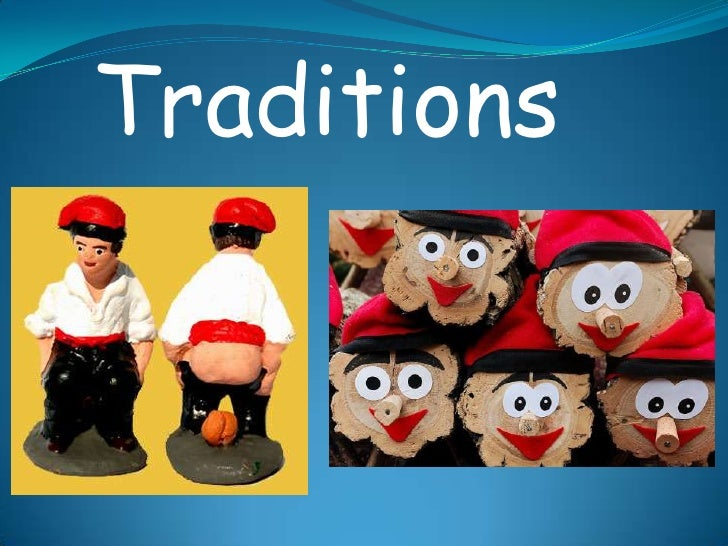 Traditions<br />