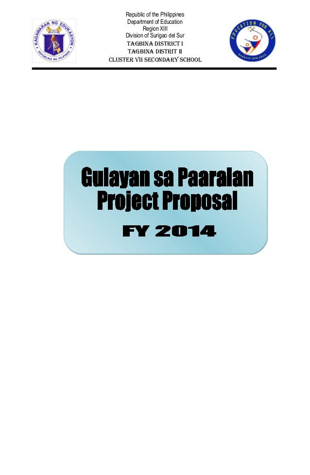 Gulayaan sa Paaralan Project [GPP] - Project Proposal for FY 2014