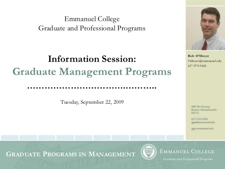 Emmanuel College <br />Graduate and Professional Programs<br />Information Session:<br />Graduate Management Programs<br /...