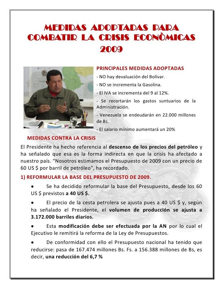 MEDIDAS ADOPTADAS PARA   COMBATIR LA CRISIS ECONÒMICAS               2009                                 PRINCIPALES MEDI...