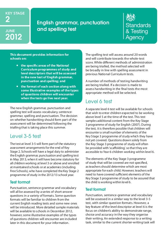 KEY STAGE  2  JUNE  2012  English grammar, punctuation and spelling test  This document provides information for schools o...