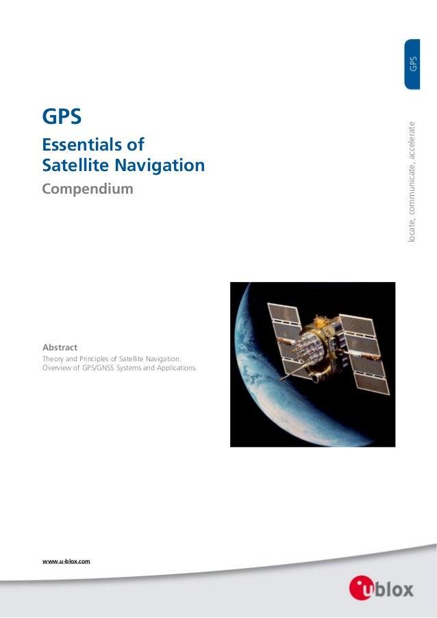 GPS                                                    locate,communicate,accelerateEssentials ofSatellite Navigation...