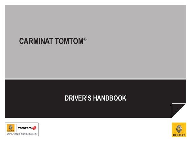 CARMINAT TOMTOM®          DRIVER'S HANDBOOK