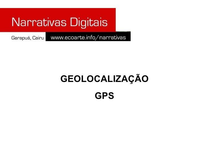 GEOLOCALIZAÇÃO GPS