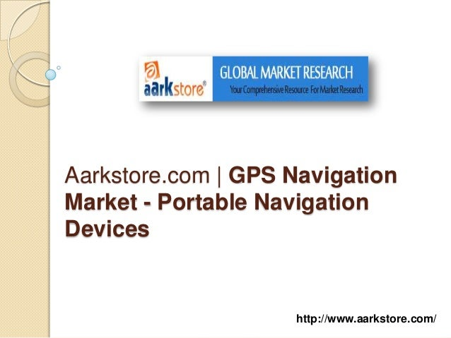 Aarkstore.com | GPS NavigationMarket - Portable NavigationDevices                    http://www.aarkstore.com/