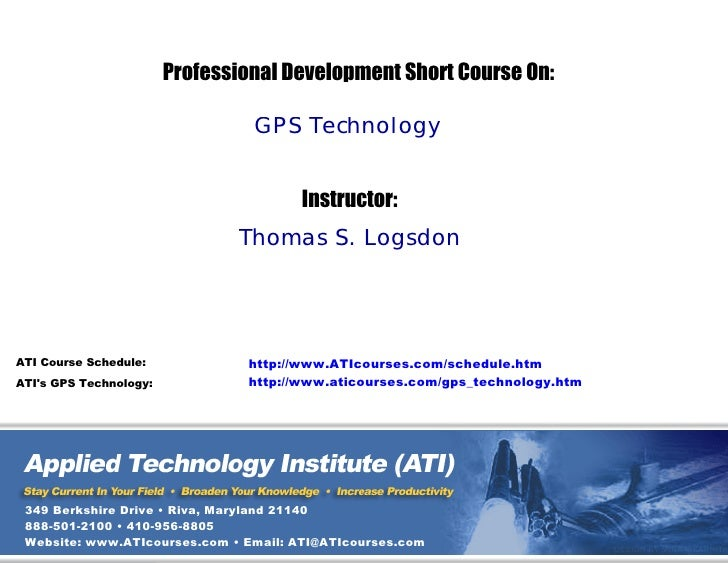 Professional Development Short Course On:                                   GPS Technology                                ...