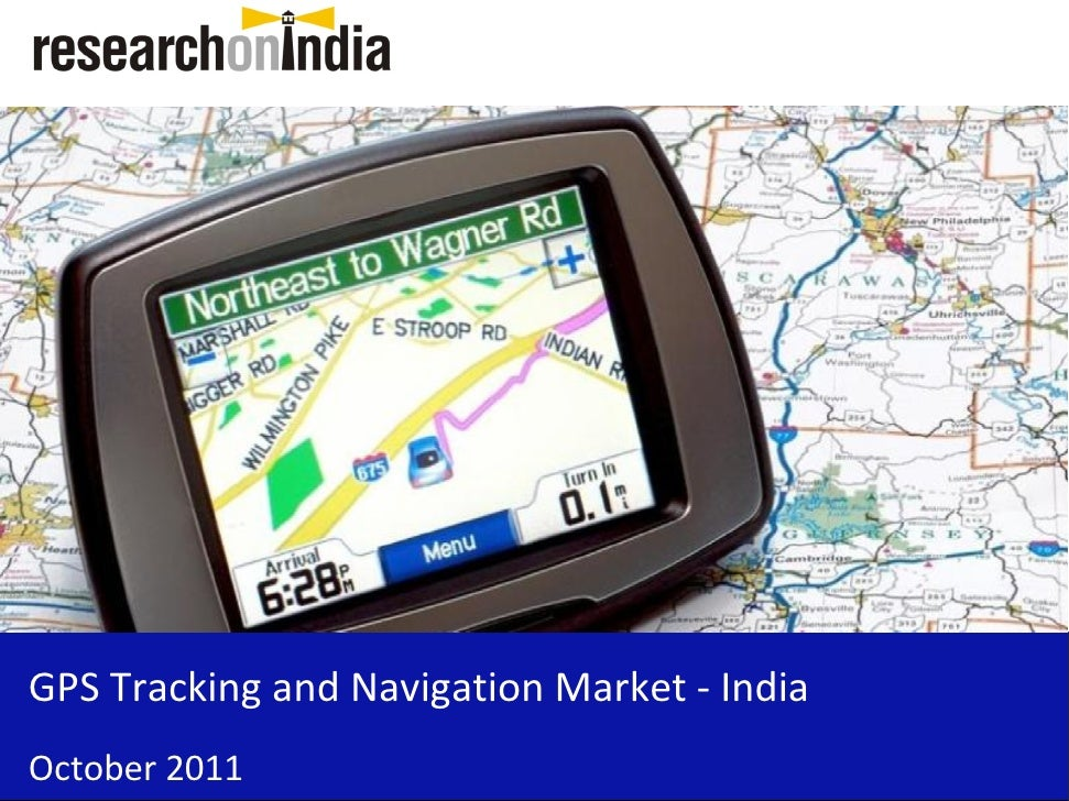 Market Research Report : GPS Tracking and Navigation Market in India 2011 - Sample