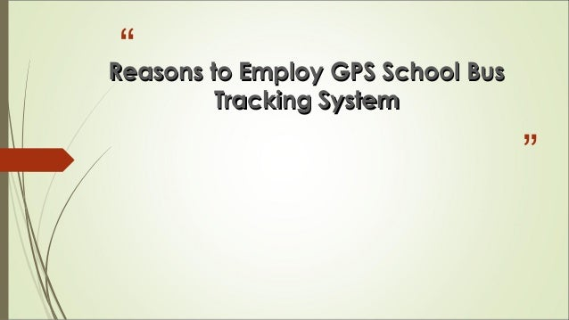 Bus Tracking System Using Gps Gps School Bus Tracking