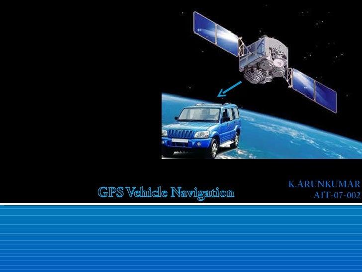 Gps vehicular navigation