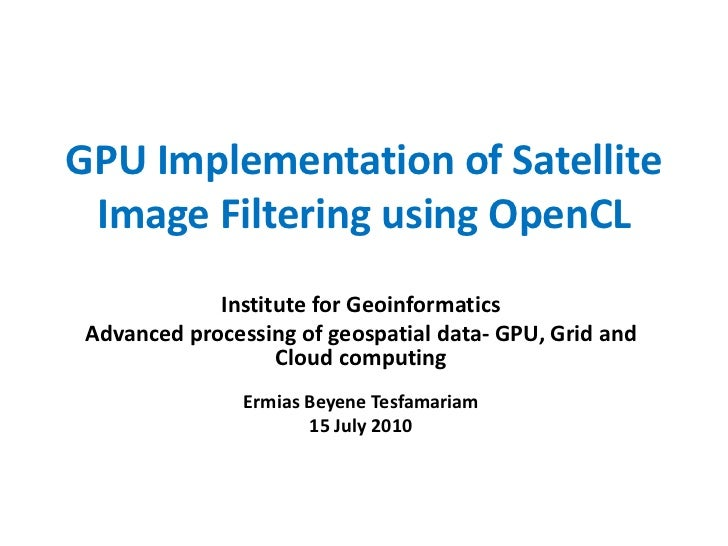 Gpu implementation of satellite image filtering