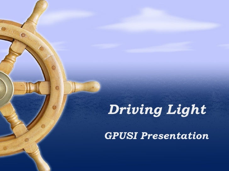 Driving Light GPUSI Presentation