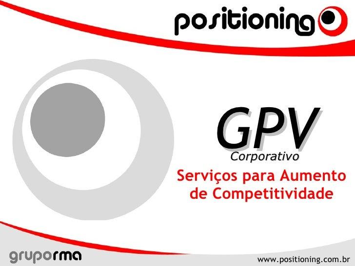 Serviços para Aumento de Competitividade GPV Corporativo