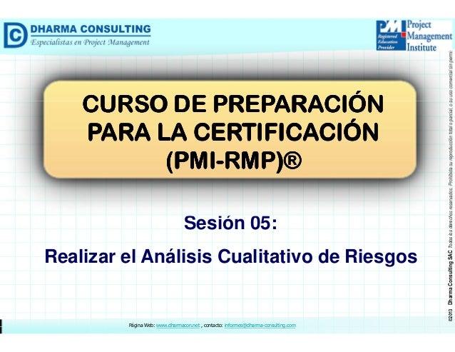 Curso de Preparación  para la Certificación (PMI-RMP)® - Realizar el Análisis Cualitativo de Riesgos