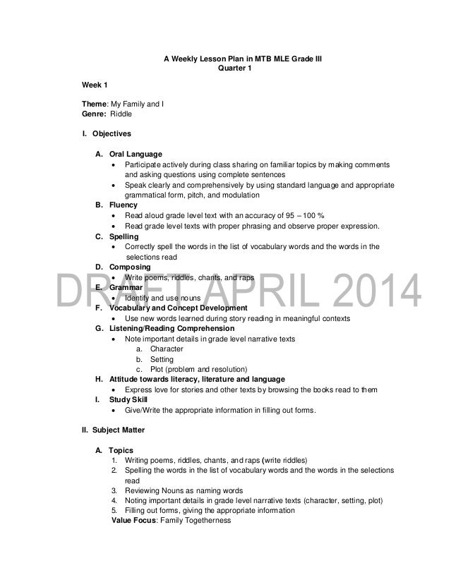 A Weekly Lesson Plan in MTB MLE Grade III Quarter 1 Week 1 Theme: My Family and I Genre: Riddle I. Objectives A. Oral Lang...