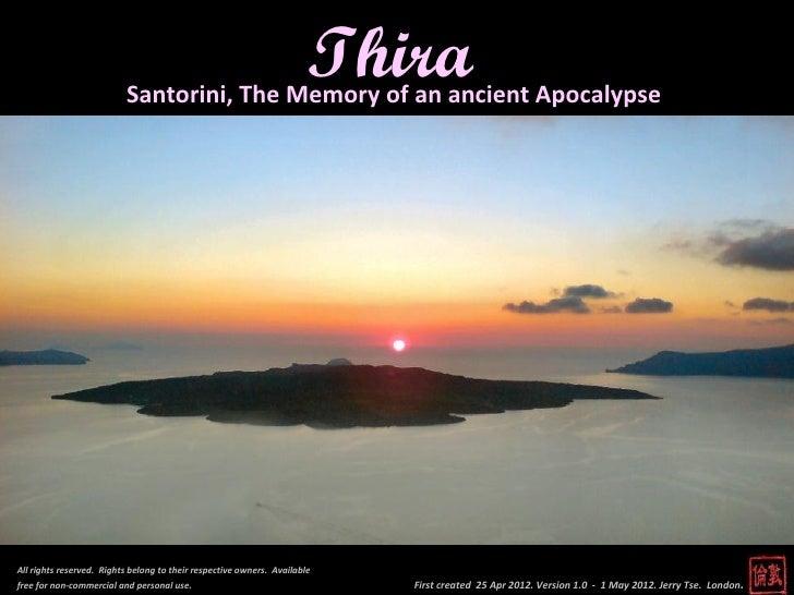 Thira - Santorini, the Memory of an ancient Apocalypse