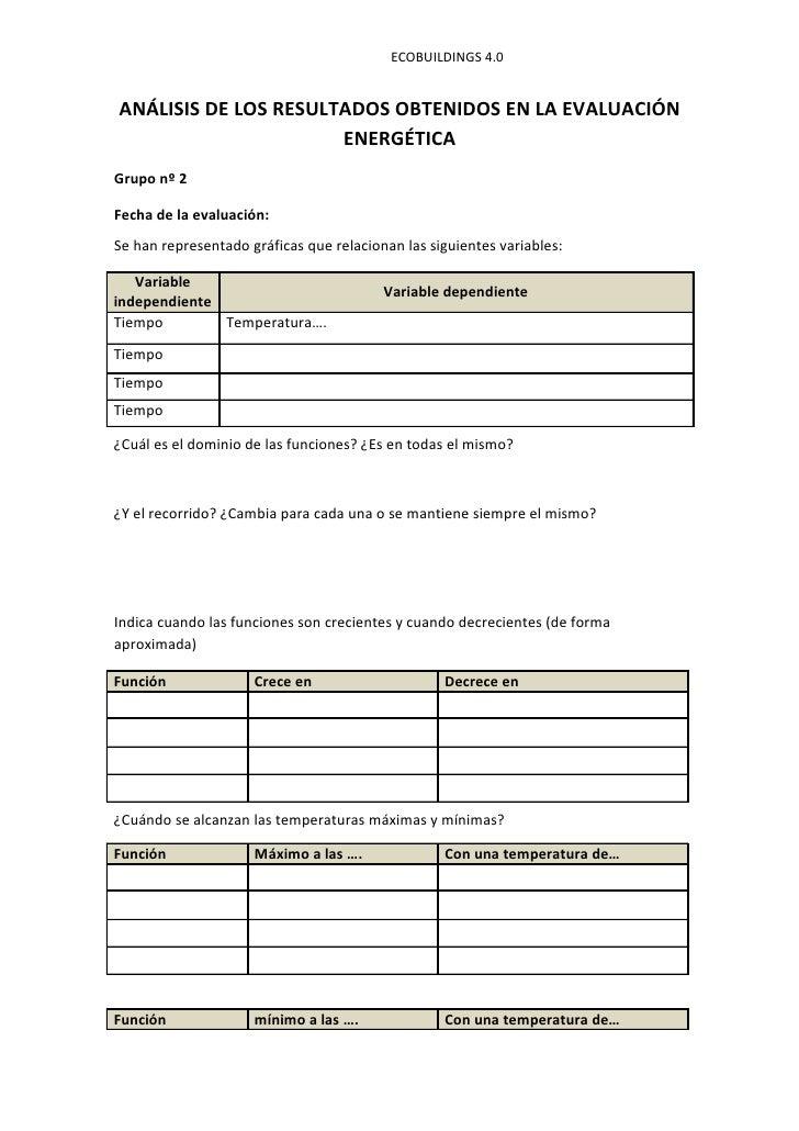 ECOBUILDINGS 4.0ANÁLISIS DE LOS RESULTADOS OBTENIDOS EN LA EVALUACIÓN                      ENERGÉTICAGrupo nº 2Fecha de la...