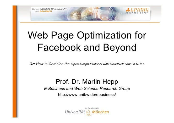 Web Page Optimization for  Facebook and Beyond Or: How to Combine the Open Graph Protocol with GoodRelations in RDFa      ...