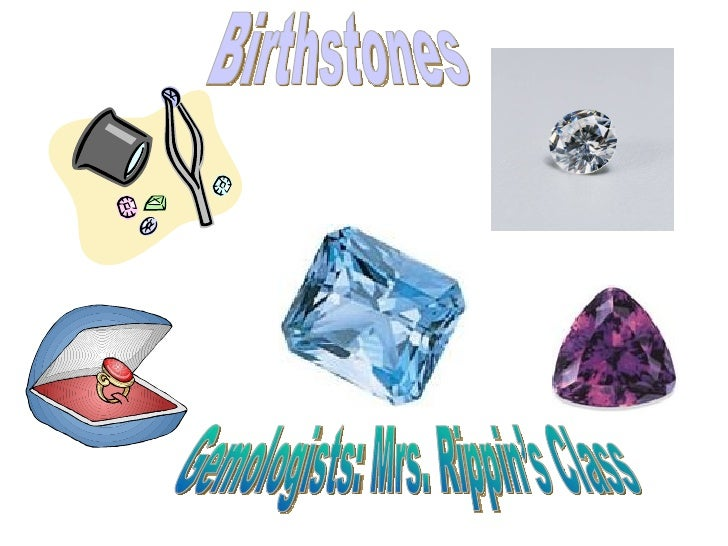 Gr 4 rippin birthstones withoutlast names