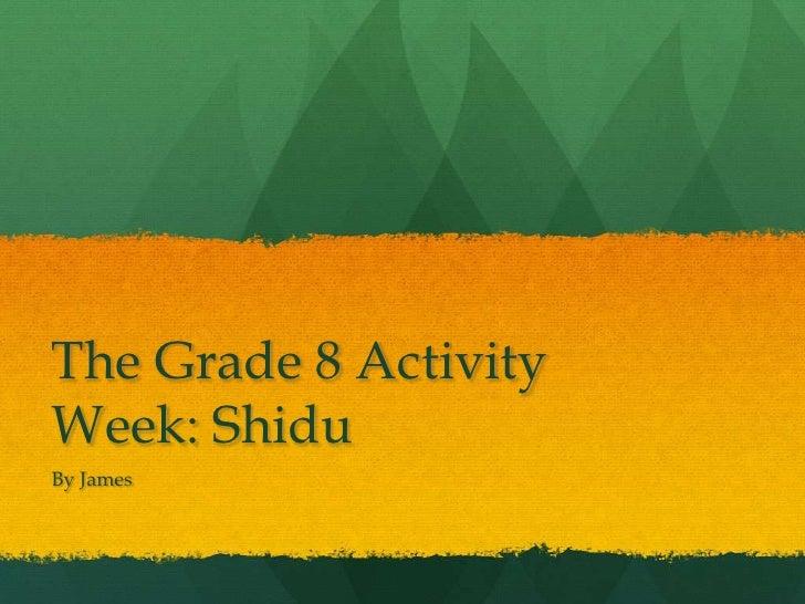 Gr8 activity week
