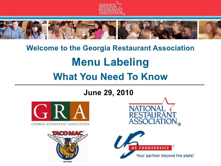 Welcome to the Georgia Restaurant Association              Menu Labeling        What You Need To Know                June ...