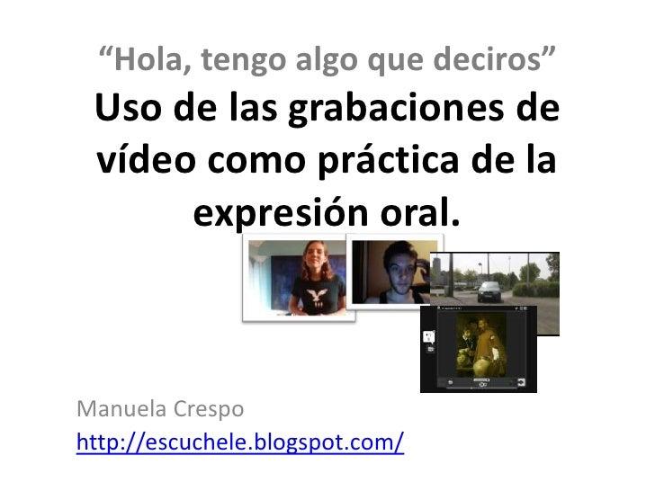 Grabaciones vídeoexpresiónoral crespo