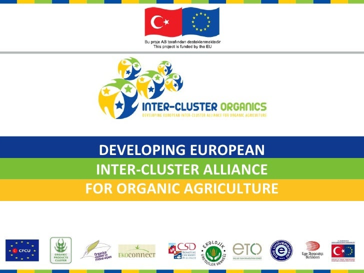DEVELOPING EUROPEAN INTER-CLUSTER ALLIANCEFOR ORGANIC AGRICULTURE