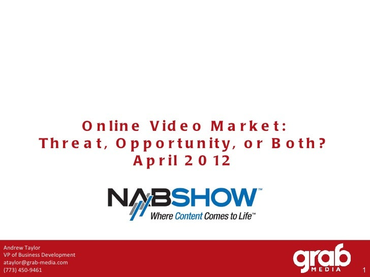 Online Video: Threat or Opportunity (2012 NAB Show)