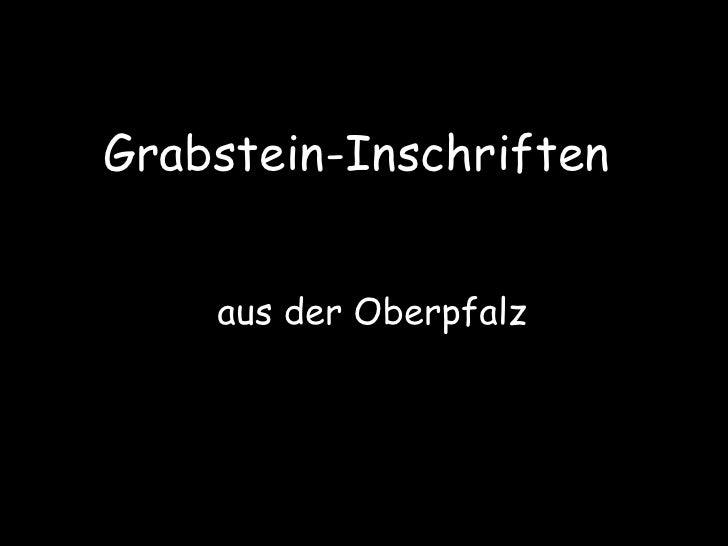 Grabstein-Inschriften  aus der Oberpfalz