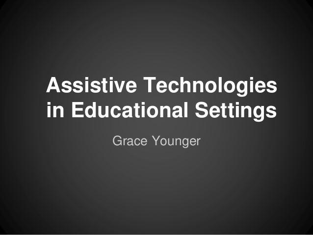 Assistive Technologies in Educational Settings
