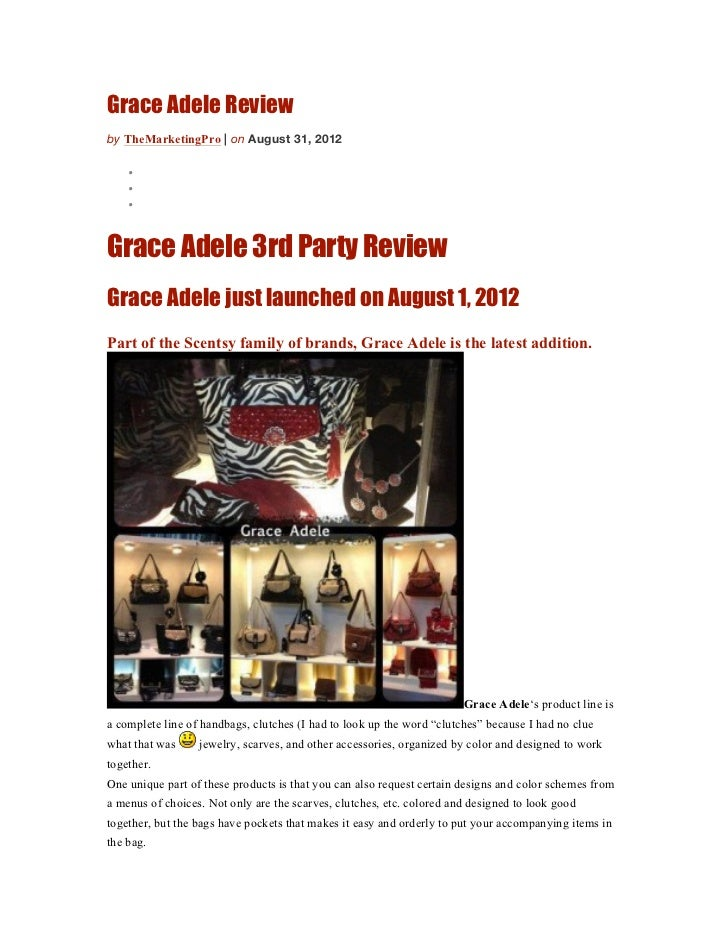 Grace Adele Reviewby TheMarketingPro | on August 31, 2012    •    •    •Grace Adele 3rd Party ReviewGrace Adele just launc...