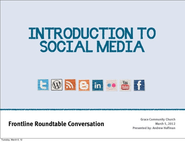 INTRODUCTION TO                        SOCIAL MEDIA                                               Grace Community Church  ...