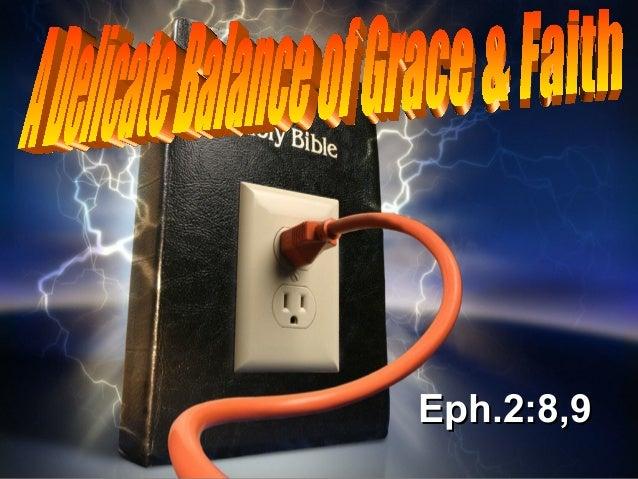 Grace & faith   a delicate balance