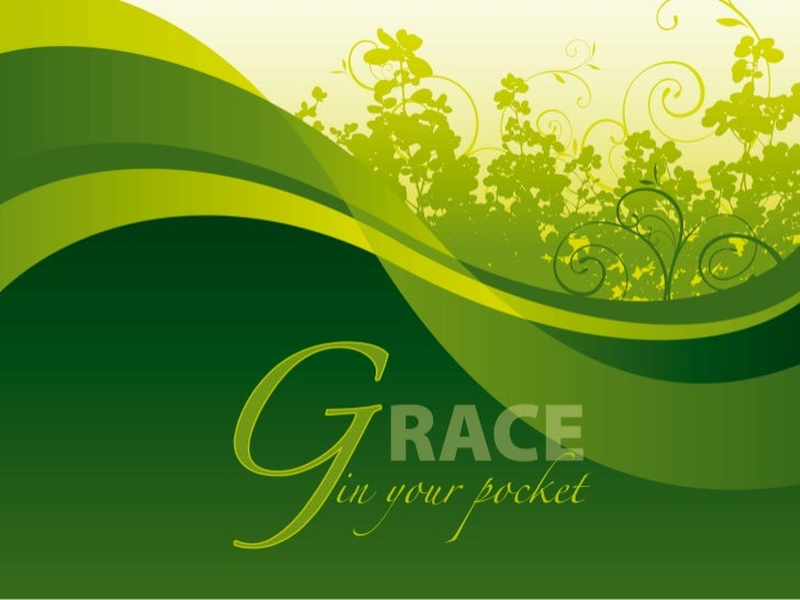 Grace in your pocket