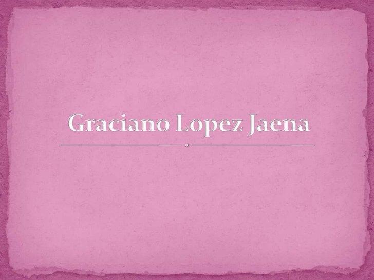 Graciano Lopez Jaena<br />