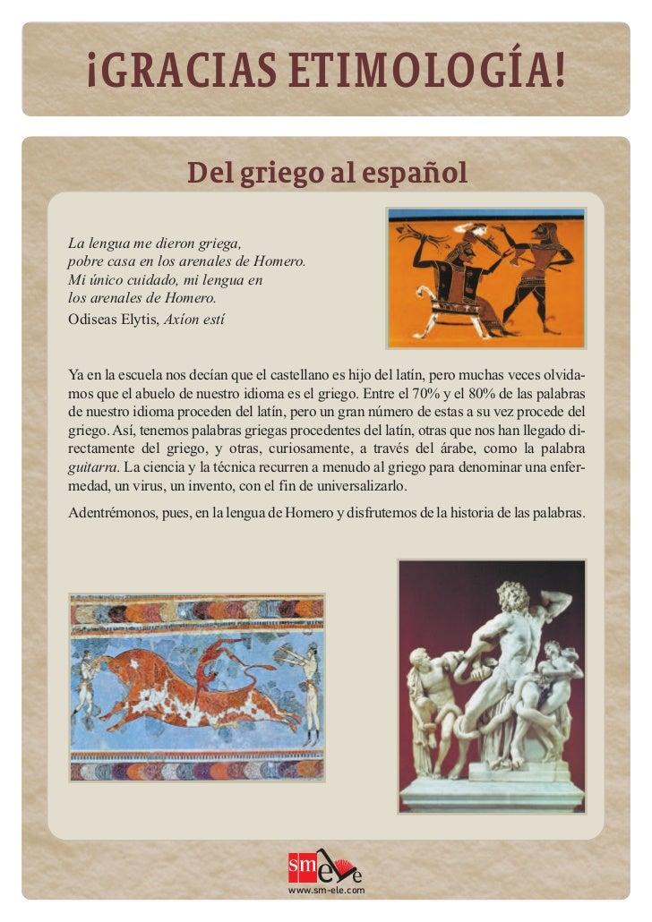 ¡Gracias etimologa! del griego al espanol