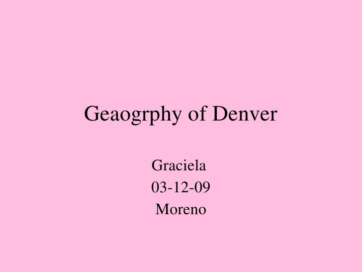 Graciela Swansea Denver