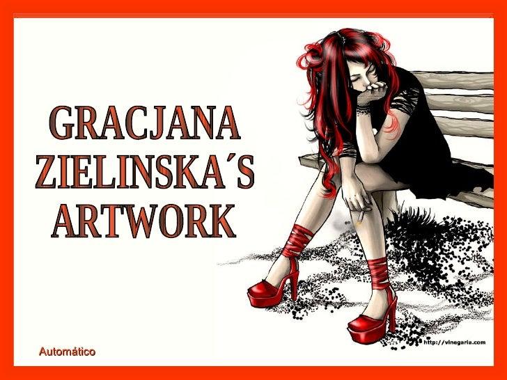 GRACJANA  ZIELINSKA´S  ARTWORK Automático