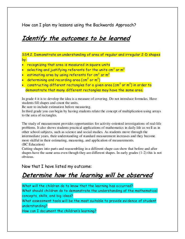 How can I plan my lessons using the Backwards Approach?Identify the outcomes to be learnedSS4.2. Demonstrate an understand...