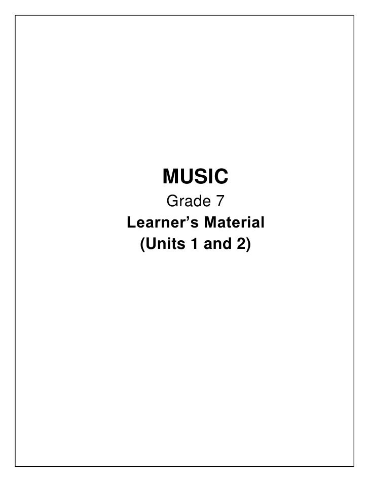 MUSIC     Grade 7Learner's Material (Units 1 and 2)